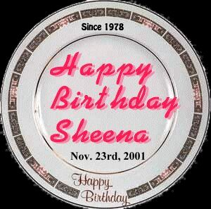 Happy Birthday Sheena , Nov. 23rd 2001